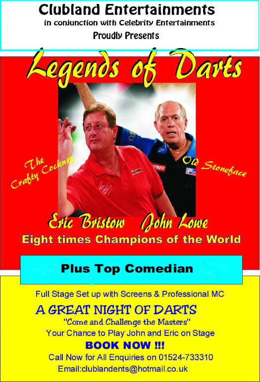 Darts Exhibition with Eric Bristow and John Lowe. A night of Darts & Laughter.